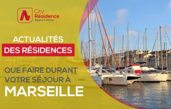 Ce qu'il faut visiter à Marseille