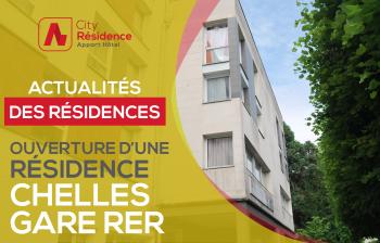 Ouverture d'une nouvelle résidence à Chelles (77) 🏨🎉