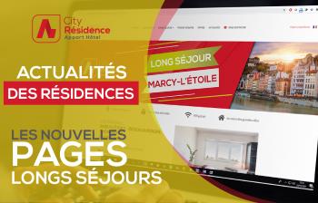 Nos résidences Longs Séjours sont en ligne !